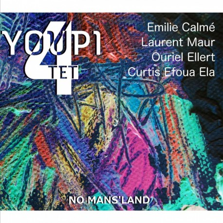 YOUPI QUARTET - NOMANSLAND