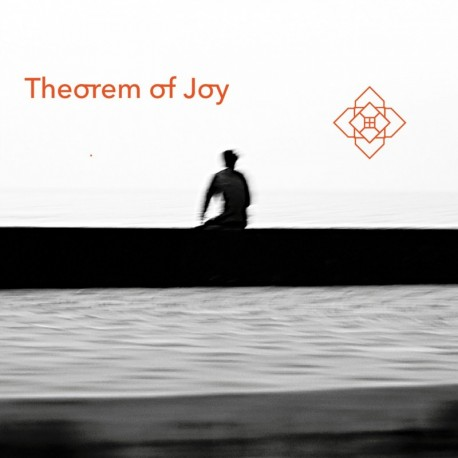 THEOREM OF JOY - THEOREM OF JOY