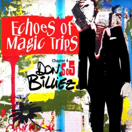 DON BILLIEZ - ECHOES OF MAGIC TRIPS CHAPTER 4 SQ5