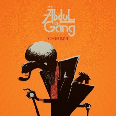 ABDUL AND THE GANG - CHIBANI (Digital)