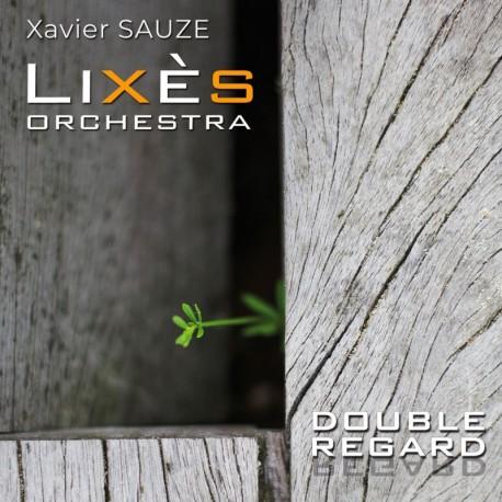 Lixès Orchestra - Double Regard