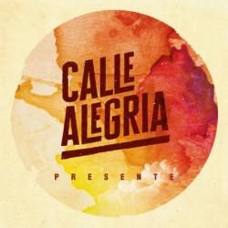 Calle Alegria - Presente (Digital)
