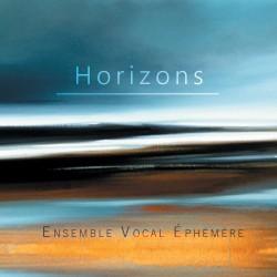Ensemble Vocal Ephémère - Horizons