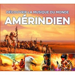 DISCOVER THE WORLD'S MUSIC - AMERICAN INDIANS