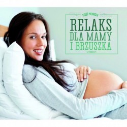 RELAX DLA MAMY I BRZUSZKA (relax for mother and baby)