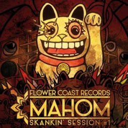 Mahom - Skankin' session Vol.1