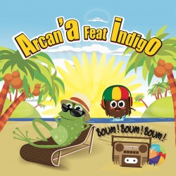 Arcan'A feat Indigo - Boum Boum Boum