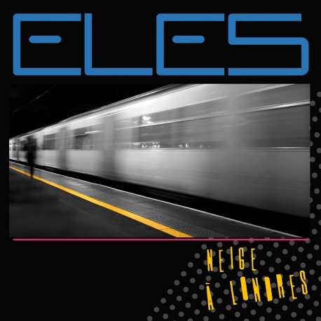 ELES - Neige à Londres (Digital)
