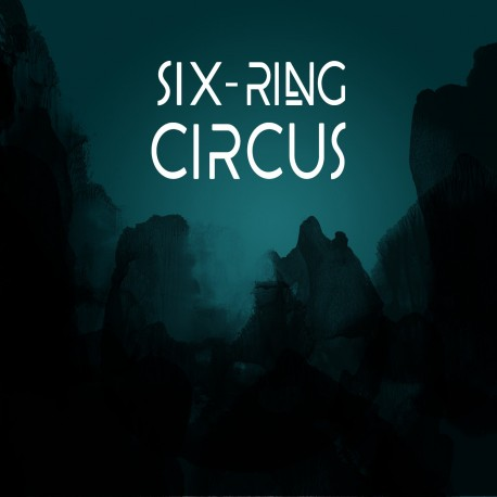 SIX-RING CIRCUS - SIX-RING CIRCUS (Digital)