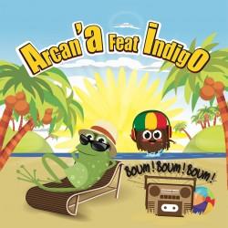 Arcan'A feat Indigo - Boum Boum Boum (Digital)