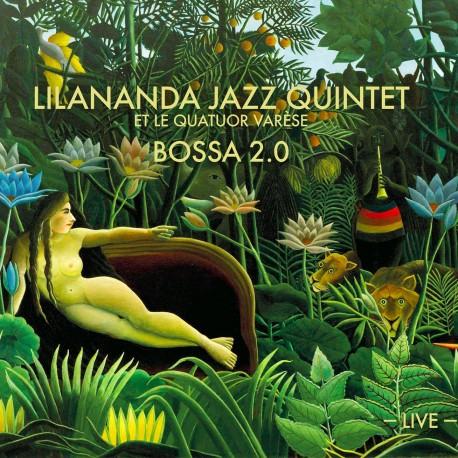 LILANANDA JAZZ QUINTET - BOSSA2.0 (Digital)