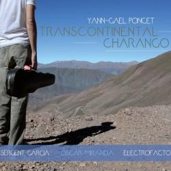 Yann-Gaël Poncet - Transcontinental Charango (Digital)