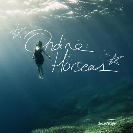 Ondine Horseas - Soum'bayo