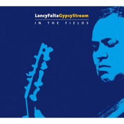 Lancy Falta Gypsy Stream - In the Fields