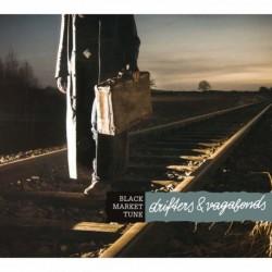 Black Market Tune - Drifters & Vagabonds