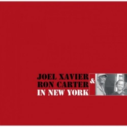 Xavier, Joel & Carter, Ron - In New York (180 Gramm Vinyl)