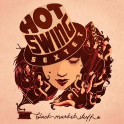 Hot Swing Sextet - Black Market Stuff