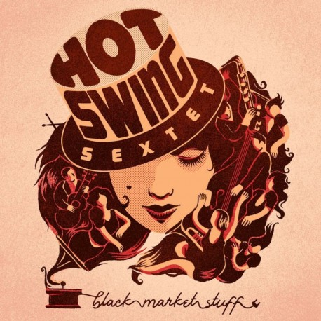Hot Swing Sextet - Black Market Stuff