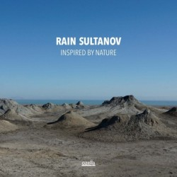 Rain Sultanov - Inspired By Nature - Seven Sounds of Azerbaijan