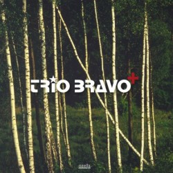 Trio Bravo+ - Trio Bravo+