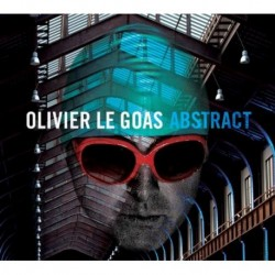 OLIVIER LE GOAS - ABSTRACT