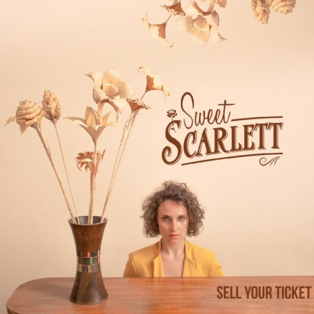 SWEET SCARLETT - SELL YOUR TICKET