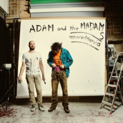 ADAM AND THE MADAMS - MACADAMIA (VN)