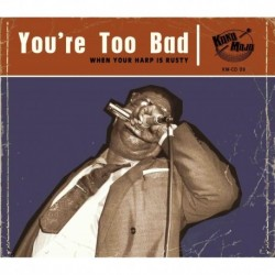 VARIOUS ARTISTS - YOU'RE TOO BAD