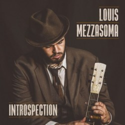 LOUIS MEZZASOMA - INTROSPECTION