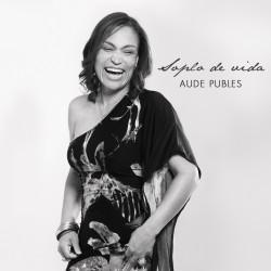 AUDE PUBLES - SOPLO DE VIDA