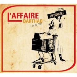 L'AFFAIRE BARTHAB - LIVE AU TNT