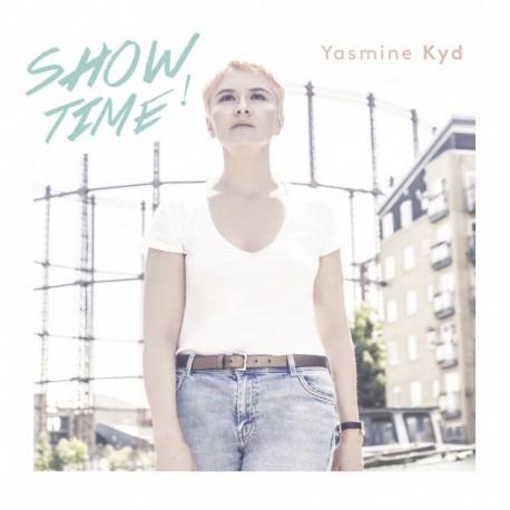 YASMINE KYD - SHOWTIME!