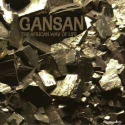GANSAN - THE AFRICAN WAY OF LIFE