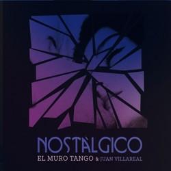 EL MURO TANGO & JUAN VILLAREAL - NOSTÀLGICO