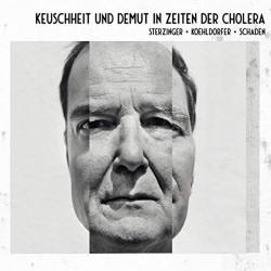 STERZINGER, STEFAN - KEUSCHHEIT & DEMUT IN ZEITEN DER CHOLERA