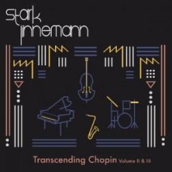 StarkLinnemann - Transcending Chopin Vol. II & III
