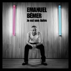 Emanuel Bémer - Je est une Autre