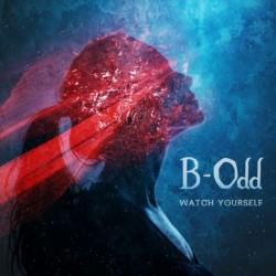 B-Odd - Watch Yourself