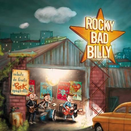 Rocky Bad Billy - Salade de fruits et spaghetti