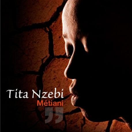 TITA NZEBI - METIANI