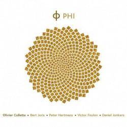 OLIVIER COLLETTE (FEAT. BERT JORIS & PETER HERTMANS) - PHI