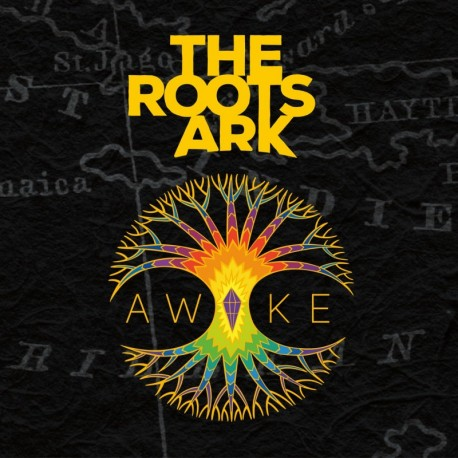 THE ROOTS ARK - AWAKE