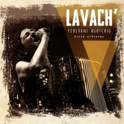 LAVACH' - YEREVANI AGHTCHIG - FILLE D'EREVAN