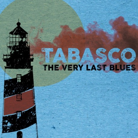 TABASCO - The very last Blues
