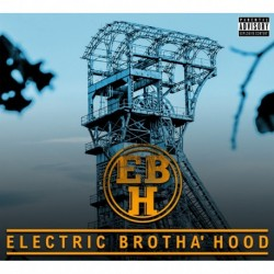 Electric Brotha'Hood - Electric Brotha'hood
