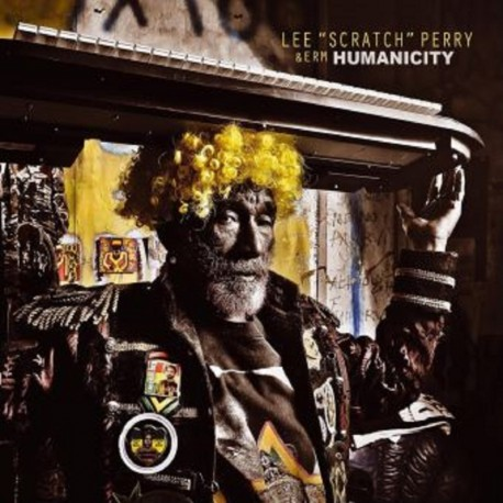 "Lee ""Scratch"" Perry & ERM - Humanicity"