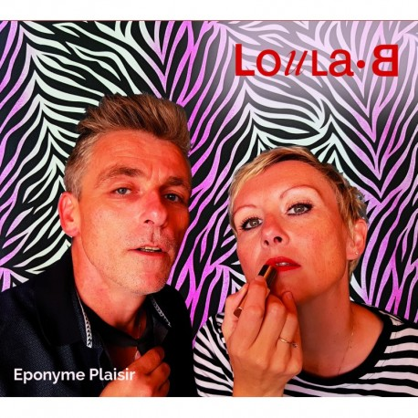 EPONYME PLAISIR - LOULA B