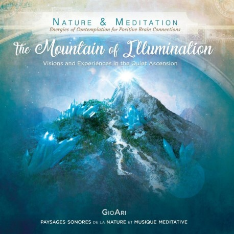 MOUNTAIN OF ILLUMINATION - GIOARI