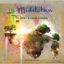 MÉDITATION PLEINE CONSCIENCE - NATOBI / WA KAN