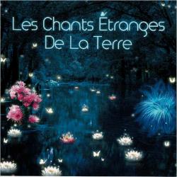 LES CHANTS ÉTRANGES DE LA TERRE - TONY QUIMBEL